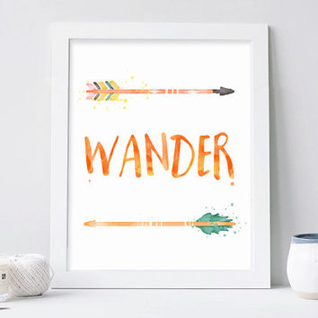 Wander, Digital Print, Wall Decor, Watercolor, Typography, Vintage, Calligraphy, Motivation, Poster Art, Arrow, Feather, Inspiration