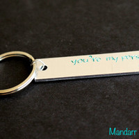 You're My Person with Custom Initial, Fully Personalized Keychain, Hand Stamped, Green Juniper Font