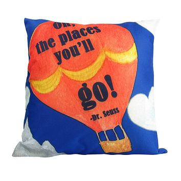 Throw Pillow Cover The Places You/'ll go The Places Youll go Throw Pillow Cover 4WS-2-060 4 Wooden Shoes Oh