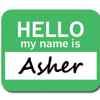 Asher Hello My Name Is Mouse Pad