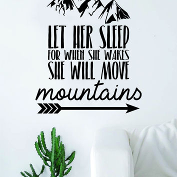 Let Her Sleep Move Mountains Quote Decal Sticker Wall Vinyl Art Decor Inspirational Cute Beautiful Baby Newborn Daughter