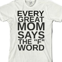 White T-Shirt | Funny Gifts For Mothers