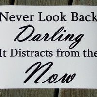 Never Look Back Typography Print. 8x10 Inspirational Print.