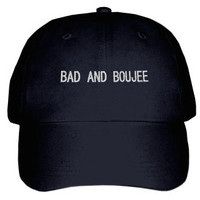 Bad and Boujee Embroidered Hat