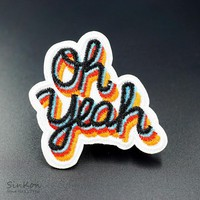 Oh yeah (Size:6.5X6.0cm) DIY Iron On Patch Embroidered Applique Sewing Label Patches Clothes Stickers Apparel Accessories Badge