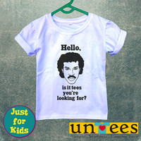Lionel Richie Hello Is It Tees You are Looking For for Kids/Youth/Toddler Short Sleeve T-Shirt