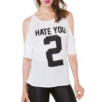 """White """"Hate You 2"""" Number and Letter Print Off Shoulder Shirt"""