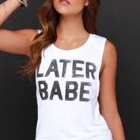 Later Babe Ivory Muscle Tee