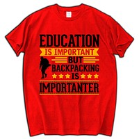 Backpacking Is Importanter cotton 100% short sleeve Funny T-Shirt
