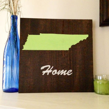 Customizable Tennessee Wood Sign, Stained and Hand Painted, moving gift, wedding gift, birthday, graduation, home decor