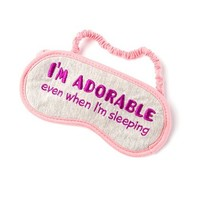I'm Adorable Even When I'm Sleeping Sleep Mask  | Claire's