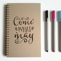 Writing journal, spiral notebook, cute diary, small sketchbook, scrapbook, memory book, 5x8 journal - Come what may, romantic, love