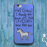 iPhone 4 4s 5 5s 5c 6 6s plus iPod Touch 4th 5th 6th Generation Cute Custom Blue Unicorn Fun Quote Phone Cover Weird Funny Girl Animal Case