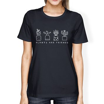 Plants Are Friends Earth Day Inspired Graphic Design Tee For Women