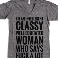 """""""I'm An Intelligent, Classy, Well Educated Woman Who Says Fuck A Lot..."""" 