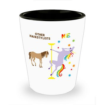 Funny Hairstylist Gift for a Hairstylist Birthday for Hairdresser Hair Stylist Pole Dancing Unicorn Ceramic Shot Glass