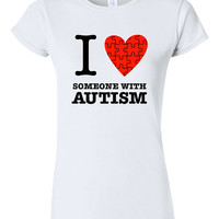 I Heart Someone With Autism T-shirt Tshirt Tee Shirt Autism Awareness Month Autistic Captain Love Support Puzzle Piece Child Parent