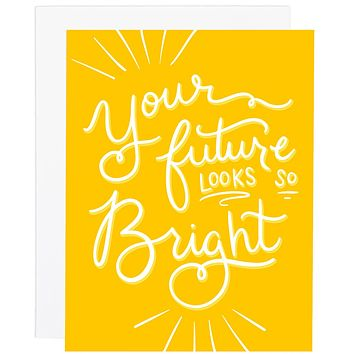 Your Future is Bright card