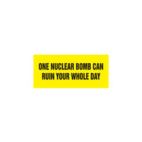 ONE NUCLEAR BOMB STICKER