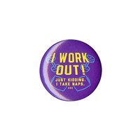 I Work Out Pin