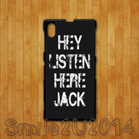 Sony Xperia Z case,Hey listen Jack,Sony Xperia Z1 case,Google Nexus 4 case,Google Nexus 5 case, sony Xperia Z1 cover,Sony Xperia Z cover