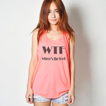 WTF Where's the food Shirt Unisex womens gifts girls tumblr funny slogan fangirls shirt daughter gift cute gifts birthday teens teenager