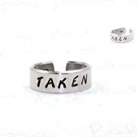 Taken Ring,  Love Statement Ring, Infinity Love Jewelry, Hand Stamped Aluminum Promise Ring, Lovers Girlfriend Gift