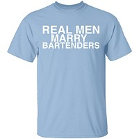Real Men Marry Bartenders T-Shirt