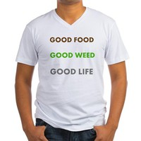 GOOD LIFE Men's V-Neck T-Shirt> GOOD FOOD GOOD WEED GOOD LIFE> 420 Gear Stop
