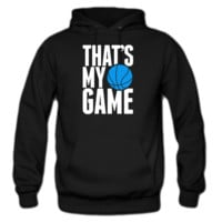 basketball that's my game hoodie