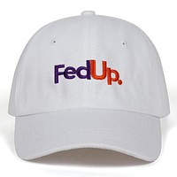 Fed Up Baseball Hat