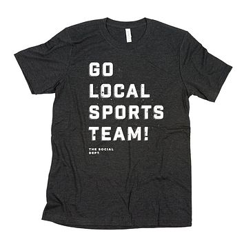 GO LOCAL SPORTS TEAM! (Black)
