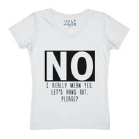 NO. I Really Mean Yes Actually-Unisex White T-Shirt