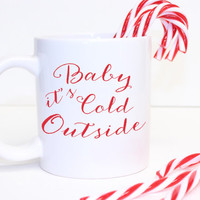 "glitter ""Baby it's Cold Outside"" Coffee Mug - Tea cup - Holiday Mug - cute gift - Christmas Present - holiday decor - Kate Spade Inspired"