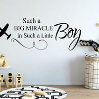 Boys Nursery Wall Decal, Such a Big Miracle In Such A Little Boy Quote, Inspiration Quote, Boys Room Decal, Nursery Wall Decal, Quote  nm005