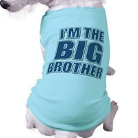 I'm The Big Brother Dog T-Shirt from Zazzle.com