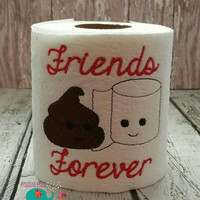 Friends Forever embroidered toilet paper, gag gift, white elephant gift, bathroom decoration, home decor, best friends, bff, friend, love