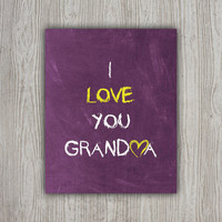 I Love You Grandma Gift, Grandmother Chalkboard Print, Purple Wall Art, Grammy Gift, Purple Artwork, I Love You Gifts, Nana INSTANT DOWNLOAD