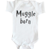 Muggle Born - Harry Potter Baby Clothing, Funny Baby Clothing, Baby Clothes, Baby Bodysuit, Baby Boy, Baby Girl, Funny Baby Clothes