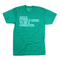 Damn, Gangster T-Shirt