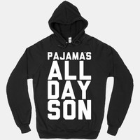 Pajama's All Day Son