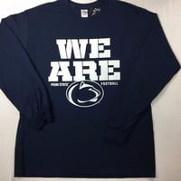 "Penn State Nittany Lions ""We Are Penn State"" Long Sleeve T-Shirt - 2XL/XL/L -NWT"