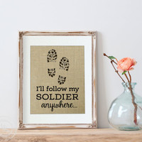 Soldier Burlap Print | Gift for Army Wife | White Walls | Military | Army Wife Gift | ARMY Gift | Army Girlfriend | Navy Girlfriend | Navy