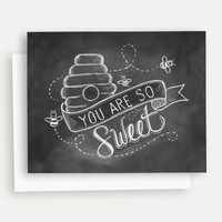 You Are So Sweet - A2 Note Card