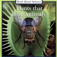 Plants That Eat Animals (Rookie Read-About Science)