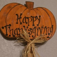 "Pumpkin Yard Sign - ""Happy Thanksgiving"" , Thanksgiving Yard Sign, Thanksgiving Decorations, Fall Decorations, Wood Sign"