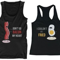 Matching Couple Tank Tops - Don't Go Bacon My Heart, I Couldn't If I Fried