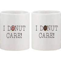Cute Breakfast Coffee Mug Funny Ceramic Coffee Mug 11oz White - I DONUT CARE!