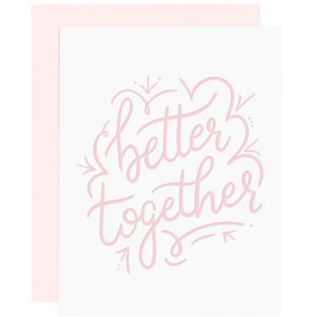 Better Together letterpress card