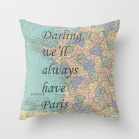 We'll Always Have Paris Throw Pillow by Catherine Holcombe   Society6